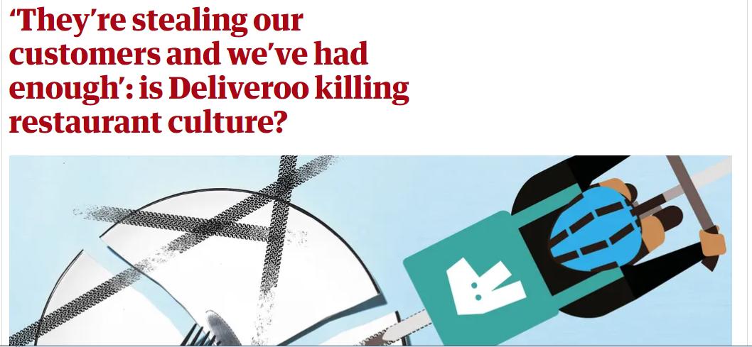 Is Deliveroo killing restaurant culture? Asks the Guardian